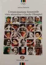L'emancipazione femminile vista attraverso i Giochi Olimpici